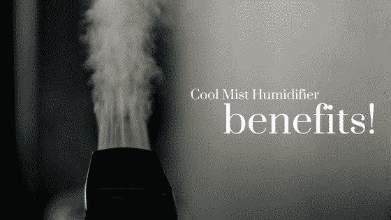 Cool Mist Humidifier Benefits